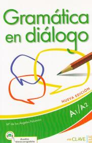 Gramatica en dialogo. A1/A2. Audio descargable
