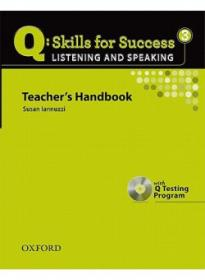 Q: Skills for Success 3. Listening and Speaking : Teacher's Handbook with Q Testing Program