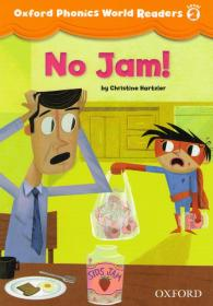 Oxford Phonics World Readers 2: No Jam!