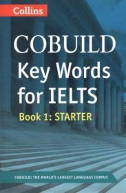 COBUILD Key Words for IELTS. Book 1 Starter