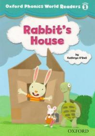 Oxford Phonics World Readers 1: Rabbit's House