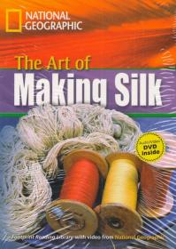 The Art of Making Silk. National Geographic. B1 with DVD
