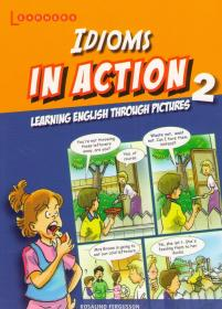 Idioms in Action 2: Learning english through pictures