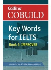 Cobuild Key Words for IELTS Book 2 Improver