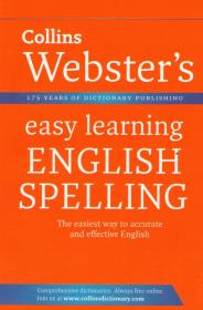 Collins Webster's easy learning English Spelling